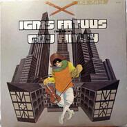 Guy Finley - Ignis Fatuus (The Show)