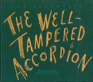 Guy Klucevsek - The Well-Tampered Accordion