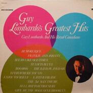 Guy Lombardo And His Royal Canadians - Guy Lombardo's Greatest Hits