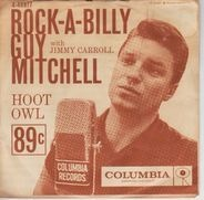 Guy Mitchell - Rock-A-Billy / Hoot Owl