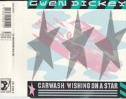 Gwen Dickey - Carwash / Wishing On A Star