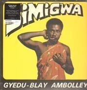 Gyedu-Blay Ambolley - Simigwa
