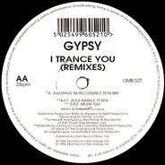 Gypsy - I Trance You (Remixes)