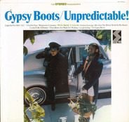 Gypsy Boots And The Nature Boys - Unpredictable!