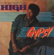Gypsy - The Action Too High