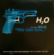 H2O Featuring Billie - You Can Run...