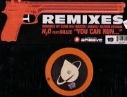 H2o - You Can Run... (Remixes)