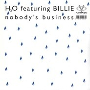 H2O Featuring Billie - Nobody's Business