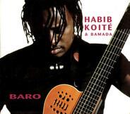 Habib Koité & Bamada - Baro