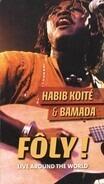 Habib Koité & Bamada - Fôly ! Live Around The World