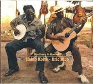 Habib Koité & Eric Bibb - Brothers in Bamako