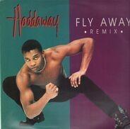 Haddaway - Fly Away (Remix)