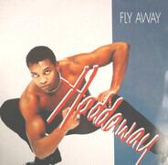 Haddaway - Fly Away