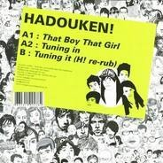 Hadouken - That Boy That Girl