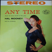 Hal Mooney And His Orchestra - Any Time: Selections From Around The Musical Horoscope