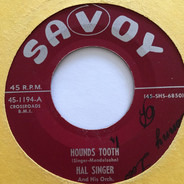 Hal Singer And His Orchestra - Hounds Tooth / Crossroads