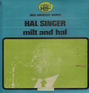 Hal Singer - Milt And Hal