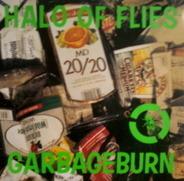 Halo Of Flies - Garbageburn