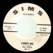 Hal Willis - Klondike Mike / So Right But So Wrong