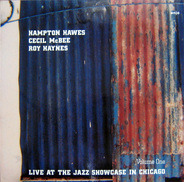 Hampton Hawes , Cecil McBee , Roy Haynes - Live At The Jazz Showcase In Chicago Volume One