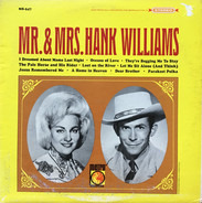 Hank & Audrey - Mr. & Mrs. Hank Williams