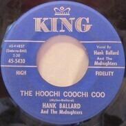 Hank Ballard & The Midnighters - The Hoochi Coochi Coo / I'm Thinking Of You