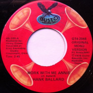 Hank Ballard - Work With Me Annie / Annie Had A Baby