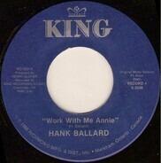 Hank Ballard - Work With Me Annie