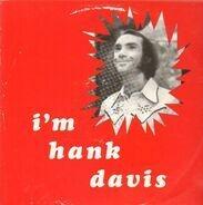 Hank Davis - I'm Hank Davis
