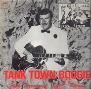 Hank Harral - Tank Town Boogie Hank Harral And  'Caprock' Records