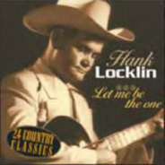 Hank Locklin - LET ME BE THE ONE
