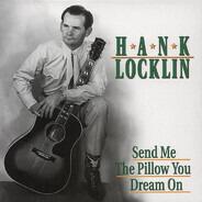Hank Locklin - Send Me the Pillow You Dream On