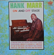 Hank Marr - On And Off Stage