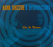 Hank Shizzoe & The Directors - Live in Motown