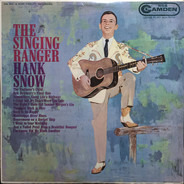 Hank Snow And His The Rainbow Ranch Boys - The Singing Ranger