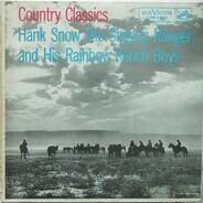 Hank Snow And The Rainbow Ranch Boys - Country Classics
