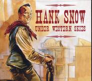 Hank Snow - Under Western Skies