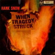 Hank Snow - When Tragedy Struck