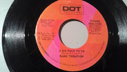 Hank Thompson - A Six Pack To Go / The Older The Violin, The Sweeter The Music