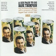 Hank Thompson And His Brazos Valley Boys - A Six Pack To Go