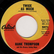 Hank Thompson And His Brazos Valley Boys - Twice As Much