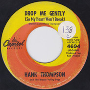 Hank Thompson - That's The Recipe For A Heartache / Drop Me Gently