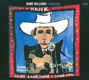 Hank Williams - Collected