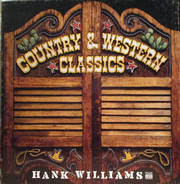 Hank Williams - Country & Western Classics