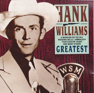 Hank Williams - Hank Williams - Greatest
