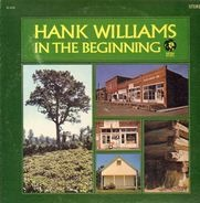 Hank Williams - In The Beginning