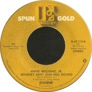 Hank Williams Jr. - Family Tradition / Whiskey Bent And Hell Bound