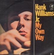 Hank Williams Jr. - My Own Way