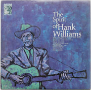 Hank Williams - The Spirit Of Hank Williams