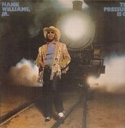 Hank Williams, Jr. - The Pressure Is On